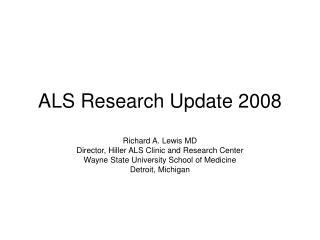 ALS Research Update 2008