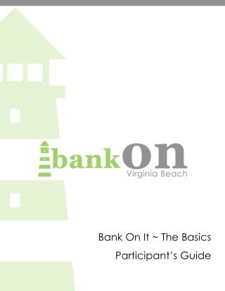 Bank On It ~ The Basics Participant's Guide