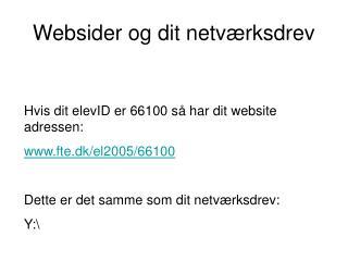 Websider og dit netværksdrev