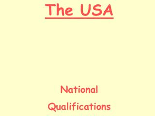 The USA National  Qualifications