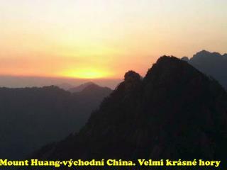 Mount Huang- východní China. Velmi krásné hory