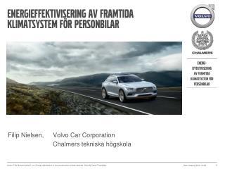 Energieffektivisering av framtida klimatsystem för personbilar