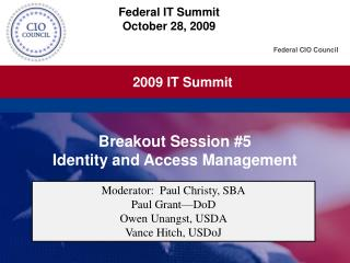 Breakout Session #5 Identity and Access Management