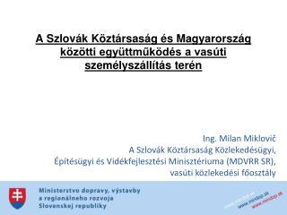 A Szlovák Köztársaság és Magyarország közötti együttműködés a vasúti személyszállítás terén
