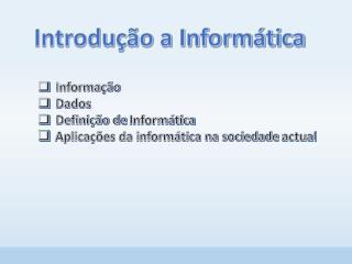 Introdu��o a Inform�tica