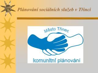 Plánování sociálních služeb v Třinci