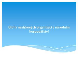 Úloha neziskových organizací vnárodním hospodářství
