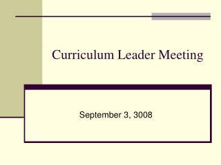Curriculum Leader Meeting