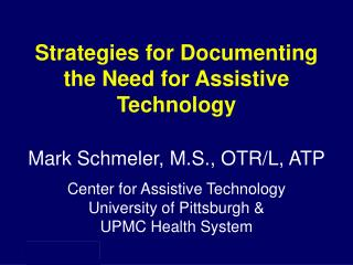 Strategies for Documenting the Need for Assistive Technology