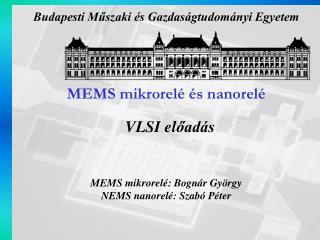 MEMS mikrorelé és nanorelé