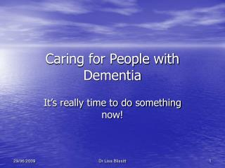 Caring for People with Dementia