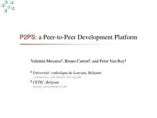 P2PS : a Peer-to-Peer Development Platform
