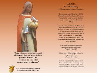 """""""Eucaristia, sagrament sorprenent,  admirable,  signe de la meravellosa  grandesa de Jesús i del"""