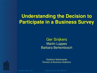 Understanding the Decision to Participate in a Business Survey