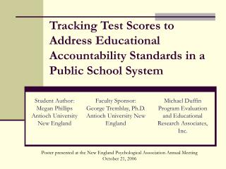 Tracking Test Scores to Address Educational Accountability Standards in a Public School System
