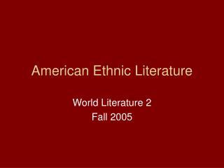 American Ethnic Literature