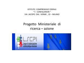 Docente neoassunto referente del progetto: Giacomo Carrisi Docente tutor :  Daniela Davanzo