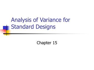 Analysis of Variance for Standard Designs