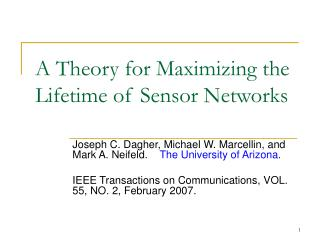 A Theory for Maximizing the Lifetime of Sensor Networks