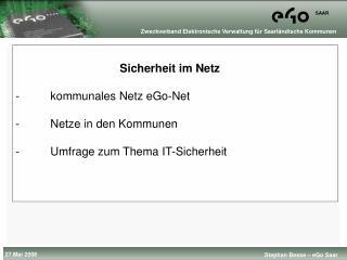 Sicherheit im Netz  kommunales Netz eGo-Net  Netze in den Kommunen