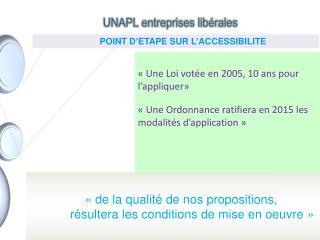 « de la qualité de nos propositions,            résultera les conditions de mise en oeuvre»