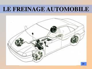 LE FREINAGE AUTOMOBILE