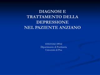STEFANO PINI Dipartimento di Psichiatria Università di Pisa