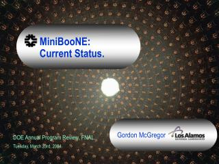MiniBooNE:       Current Status.