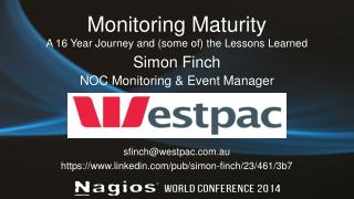 Monitoring Maturity A 16 Year Journey and (some of) the Lessons Learned