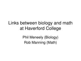 Links between biology and math at Haverford College
