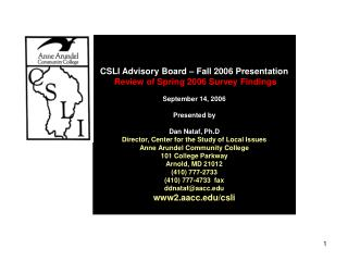 CSLI Advisory Board � Fall 2006 Presentation   Review of Spring 2006 Survey Findings