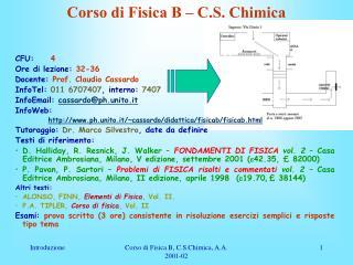 Corso di Fisica B � C.S. Chimica