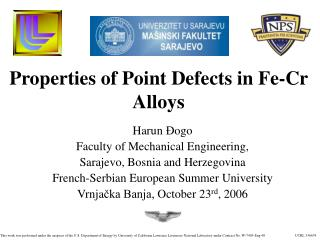Properties of Point Defects in Fe-Cr Alloys
