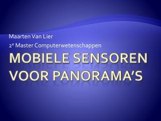 Mobiele sensoren voor panorama's
