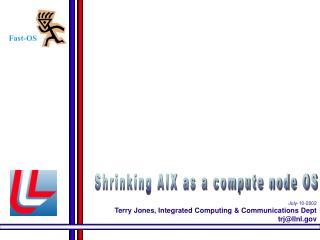 Shrinking AIX as a compute node OS