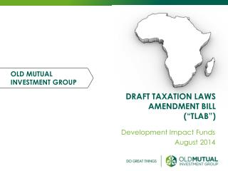 """DRAFT TAXATION LAWS AMENDMENT BILL (""""TLAB"""")"""