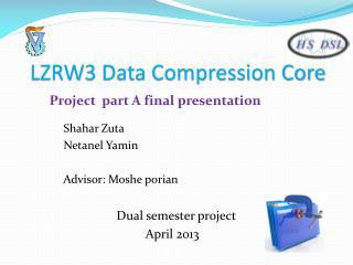 LZRW3 Data Compression Core