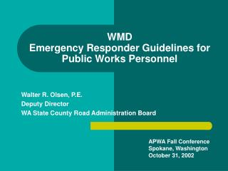 WMD Emergency Responder Guidelines for Public Works Personnel