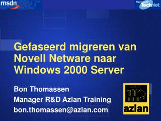 Gefaseerd migreren van Novell Netware naar Windows 2000 Server