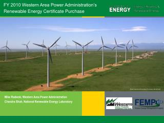 FY 2010 Western Area Power Administration's Renewable Energy Certificate Purchase