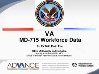 VA  MD-715 Workforce Data    for FY 2011 Part I Plan