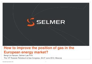 How to improve the position of gas in the European energy market?