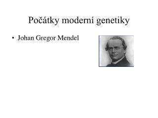 Počátky moderní genetiky