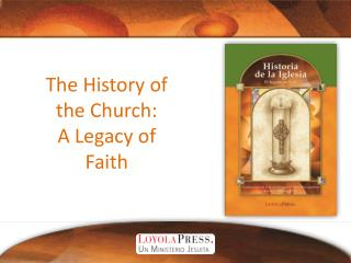 The History of the Church: A Legacy of Faith