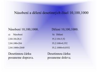 Násobení a dělení desetinných čísel 10,100,1000