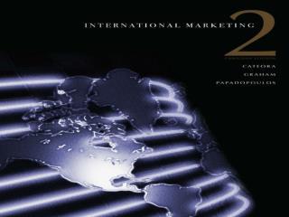 The Dynamic Environment of International Marketing