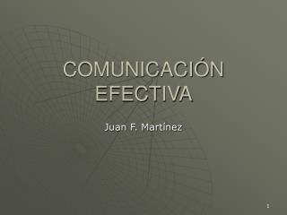COMUNICACI N EFECTIVA