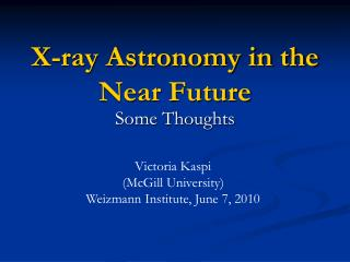 X-ray Astronomy in the Near Future