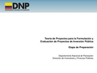 Teoría de Proyectos para la Formulación y Evaluación de Proyectos de Inversión Pública