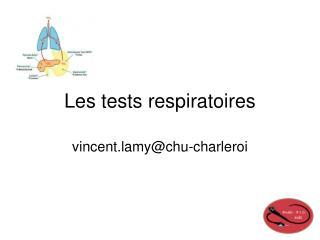 Les tests respiratoires